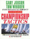 Championship Tactics How Anyone Can Sail Faster, Smarter and Win Races