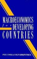 Macroeconomics for Developing Countries: An Introductory Text - Paul Cook - Hardcover