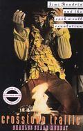 Crosstown Traffic Jimi Hendrix and the Post-War Rock'N'Roll Revolution