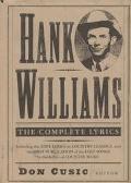 Hank Williams: The Complete Lyrics: The Complete Lyrics