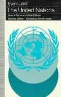 United Nations How It Works and What It Does