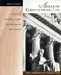 American Constitutional Law The Bill of Rights and Subsequent Amendments