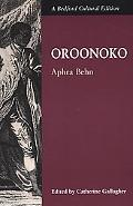 Oroonoko Or, the Royal Slave