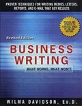 Business Writing What Works, What Won't