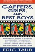 Gaffers, Grips, and Best Boys