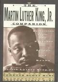 The Martin Luther King, Jr. Companion: Quotations from the Speeches, Essays, and Books of Ma...