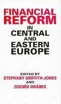 Financial Reform in Central and Eastern Europe - Stephany Griffith-Jones - Hardcover