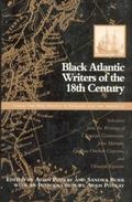 Black Atlantic Writers of the Eighteenth Century Living the New Exodus in England and Americas