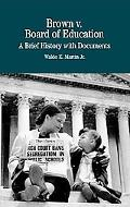 Brown V. Board of Education A Brief History With Documents