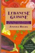 Lebanese Cuisine - Anissa Helou - Hardcover