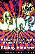 Funk The Music, the People, and the Rhythm of the One