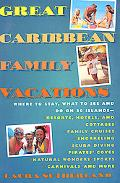 Great Caribbean Family Vacations