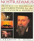 Nostradamus Prophecies Fulfilled and Predictions for the Millennium and Beyond  Prophecies o...