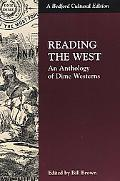 Reading the West An Anthology of Dime Westerns