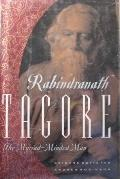 Rabindranath Tagore: The Myriad-Minded Way - Andrew Robinson - Hardcover