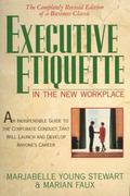 Executive Etiquette in the New Workplace