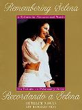 Remembering Selena A Tribute in Pictures and Words/Recordando a Selena  UN Tributo En Palabr...