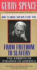 From Freedom to Slavery The Rebirth of Tyranny in America