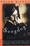 Songdogs A Novel