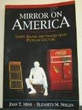 Mirror on America: Short Essays and Images from Popular Culture