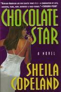 Chocolate Star - Sheila Copeland - Hardcover