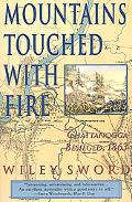 Mountains Touched With Fire Chattanooga Besieged, 1863