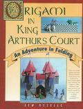 Origami in King Arthurs Court: An Adventure in Folding - Lew Rozelle - Paperback - 1 STMARTIN