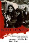 Rebel Hearts Journeys Within the Ira's Soul