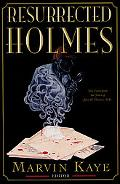 Resurrected Holmes - Marvin Kaye - Paperback