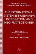 International System between Integration and Neo-Protectionism