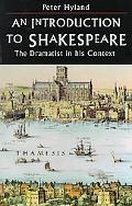 Introduction to Shakespeare The Dramatist in His Context