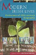 Modern Irish Lives Dictionary of 20Th-Century Irish Biography