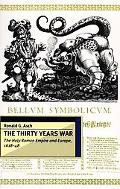Thirty Years War The Holy Roman Empire and Europe, 1618-48