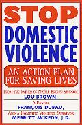 Stop Domestic Violence An Action Plan for Saving Lives