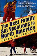 Best Family Ski Vacations in North America