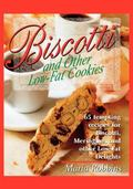 Biscotti ... And Other Low-Fat Cookies