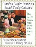 Grandma Doralee Patinkin's Jewish Family Cookbook: More than 150 Treasured Recipes from My K...