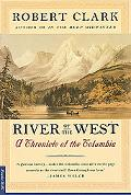 River of the West Stories from the Columbia