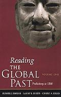 Reading the Global Past Selected Historical Documents  Prehistory to 1500