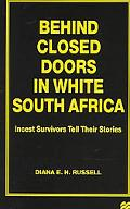 Behind Closed Doors in White South America Incest Survivors Tell Their Stories