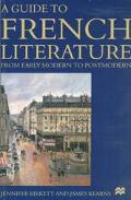Guide to French Literature Early Modern to Postmodern