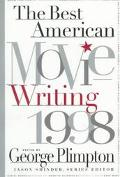 The Best American Movie Writing 1998