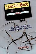 Classic Rock Stories The Stories Behind the Greatest Songs of All Time