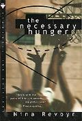 Necessary Hunger A Novel