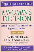 Woman's Decision Breast Care, Treatment & Reconstruction