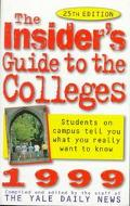 Insider's Guide to the Colleges 1999