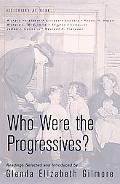 Who Were the Progressives? Readings