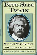 Bite-Size Twain Wit & Wisdom from the Literary Legend