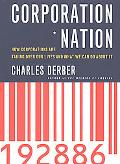 Corporation Nation How Corporations Are Taking over Our Lives and What We Can Do About It