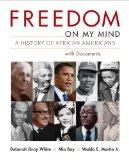 Freedom on My Mind, Combined Volume: A History of African Americans, with Documents